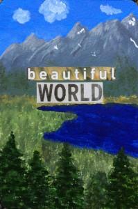 """08-01-15 """"beautiful world"""""""